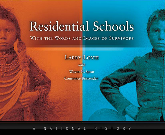 Residential Schools, With the Words and Images of Survivors